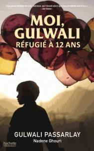 MOI, GULWALI, REFUGIE A 12 ANS/HACHETTE ROMANS