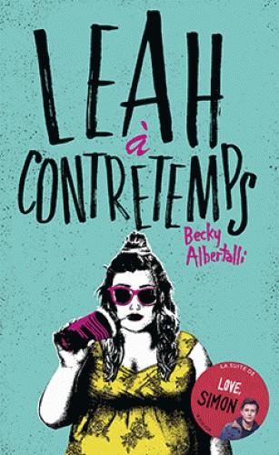 LEAH A CONTRETEMPS / BLOOM / HACHETTE ROMANS