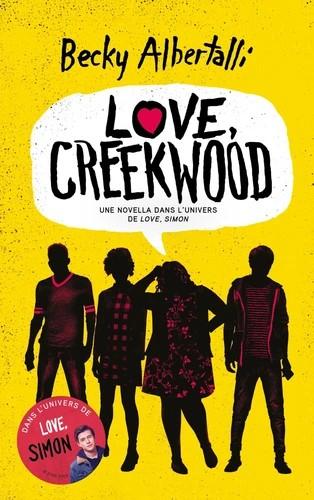 LOVE, CREEKWOOD - UNE NOVELLA DANS L'UNIVERS DE LOVE, SIMON / HACHETT