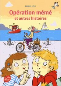 OPERATION MEME ET AUTRES HISTOIRES / LIVRE DE POCHE / POCHE JEUNESSE