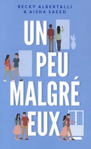 UN PEU MALGRE EUX / HORS-SERIES / HACHETTE ROMANS