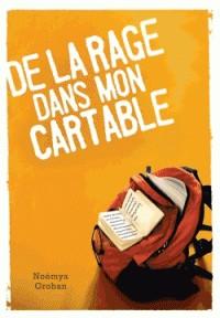 DE LA RAGE DANS MON CARTABLE/HACHETTE ROMANS