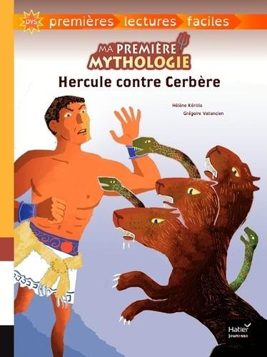 MA PREMIERE MYTHOLOGIE T8 HERCULE CONTRE CERBERE - ADAPTE / HATIER