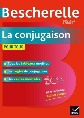 BESCHERELLE LA CONJUGAISON POUR TOUS / BESCHERELLE REF / HATIER