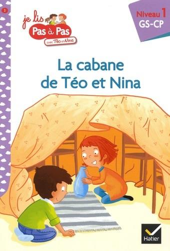 JE LIS PAS A PAS - T02 - LA CABANE DE TEO ET NINA / HATIER