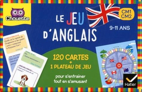 LE JEU D'ANGLAIS CM1-CM2 / CHOUETTE ENTRAI / HATIER
