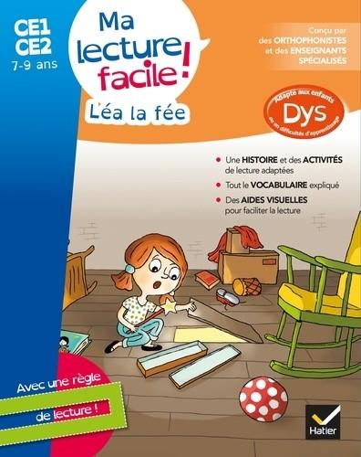 MA LECTURE FACILE DYS CE1-CE2 : LEA LA FEE /  HATIER