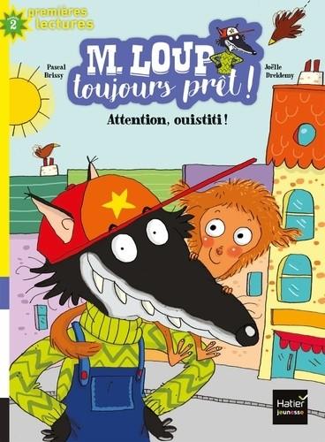 M. LOUP TOUJOURS PRET ! - T06 - ATTENTION OUISTITI ! / PREMIERES LEC