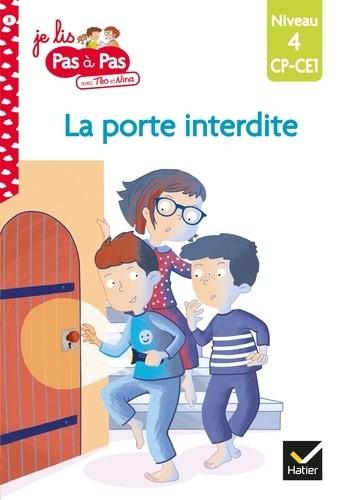 JE LIS PAS A PAS - T08 - LA PORTE INTERDITE /  HATIER