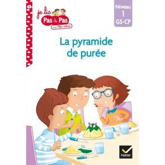 LA PYRAMIDE DE PUREE / JE LIS PAS A PA / HATIER