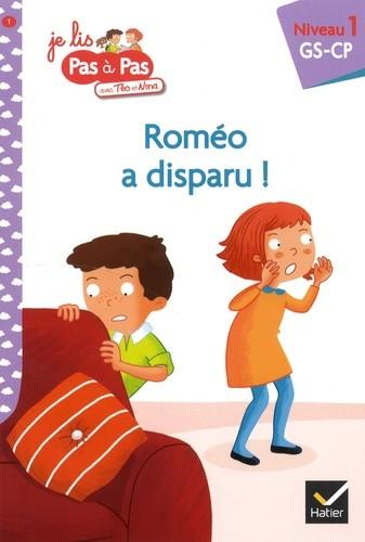 JE LIS PAS A PAS - T01 - ROMEO A DISPARU / HATIER