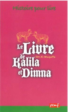 LE LIVRE DE KALILA  ET DIMNA 1ex/ CLASSIQUE PEMF / PEMF