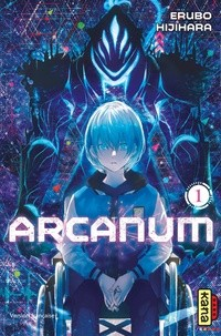 ARCANUM, TOME 1 / ARCANUM / KANA