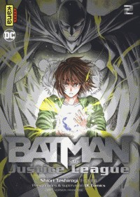 BATMAN AND THE JUSTICE LEAGUE TOME 2 /  KANA