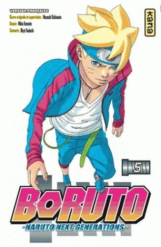 BORUTO - NARUTO NEXT GENERATIONS -, TOME 5 / BORUTO - NARUTO / KANA