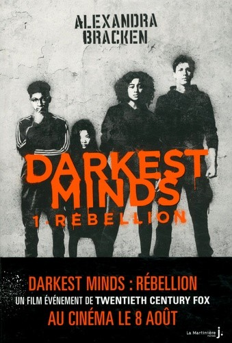 DARKEST MINDS - TOME 1 REBELLION / FICTION / MARTINIERE J