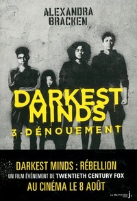 DARKEST MINDS - TOME 3 DENOUEMENT / FICTION / MARTINIERE J