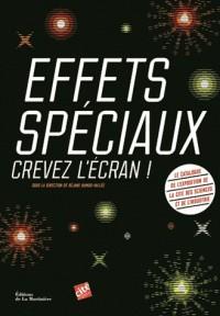 EFFETS SPECIAUX : CREVEZ L'ECRAN ! / MUSEES / MARTINIERE BL