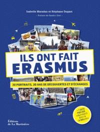 ILS ONT FAIT ERASMUS - 30 PORTRAITS, 30 ANS DE DECOUVERTES ET D'ECHAN
