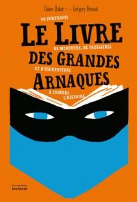 LIVRE DES GRANDES ARNAQUES (LE)/DOCUMENTAIRE/MARTINIERE J