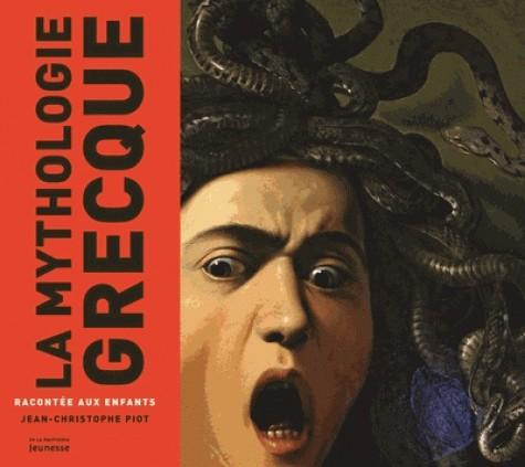 LA MYTHOLOGIE GRECQUE RACONTEE AUX ENFANTS / MONDE RACONTE / MARTINIE