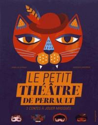 LE PETIT THEATRE DE PERRAULT - 3 CONTES A JOUER MASQUES /SEUIL