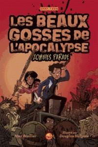 LES BEAUX GOSSES DE L'APOCALYPSE, TOME 02 / LES BEAUX GOSSE / GRAFITE