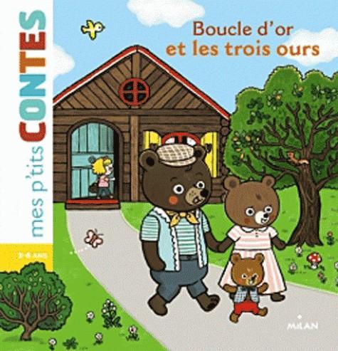 BOUCLE D'OR ET LES TROIS OURS/ALBUMS ET CONTE/MILAN