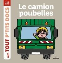 LE CAMION POUBELLES / MES TOUT P'TITS / MILAN