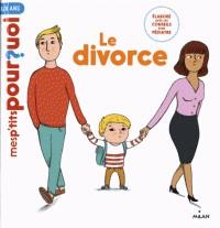 LE DIVORCE / MES P'TITS POURQUOI/ MILAN