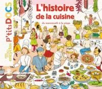 L'HISTOIRE DE LA CUISINE DU MAMMOUTH A LA PIZZA / MES ENCYCLOS P' / M