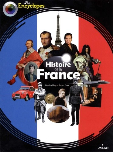 HISTOIRE DE LA FRANCE NE / LES ENCYCLOPES / MILAN