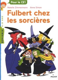 FULBERT CHEZ LES SORCIERES / MILAN BENJAMIN / MILAN