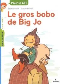 LE GROS BOBO DE BIG JO / MILAN BENJAMIN / MILAN