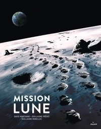 MISSION LUNE - UNE ODYSSEE HUMAINE / DOCUMENTAIRES 8 / MILAN