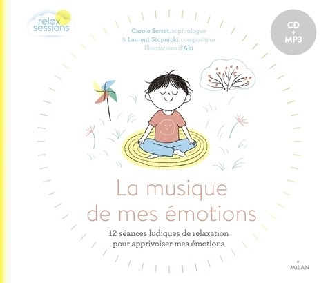 LA MUSIQUE DE MES EMOTIONS / RELAX SESSIONS / MILAN