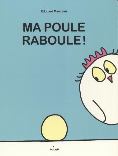 MA POULE RABOULE ! / ALBUMS EVEIL / MILAN