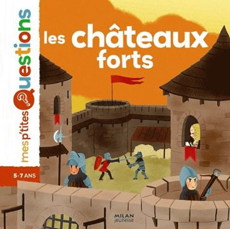 CHATEAUX FORTS (LES)/PETITES QUEST/MILAN