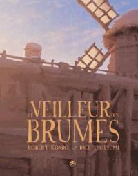 LE VEILLEUR DES BRUMES  TOME 01 / GRAFITEEN BD / GRAFITEEN