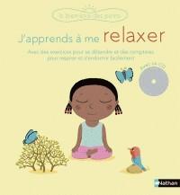 J'APPRENDS A ME RELAXER (LIVRE + CD) / BIEN ETRE PETIT / NATHAN