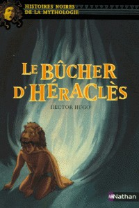 BUCHER D HERACLES / NOIRES MYTHO / NATHAN