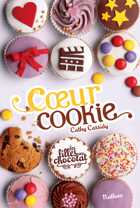 LES FILLES AU CHOCOLAT - TOME 6 COEUR COOKIE/GF CATH CASSIDY/NATHAN