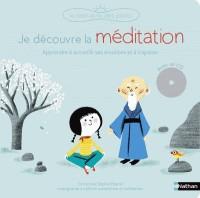 JE DECOUVRE LA MEDITATIONN - LIVRE + CD / BIEN ETRE PETIT / NATHAN