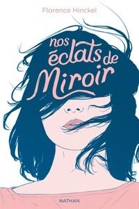 NOS ECLATS DE MIROIR / GRAND FORMAT DI / NATHAN