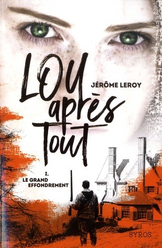 LOU APRES TOUT - TOME 1 LE GRAND EFFONDREMENT/GRAND FT/SYROS