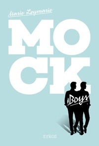 LES MOCK BOYS / GRAND FT SYROS / SYROS JEUNESSE