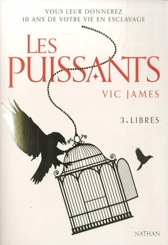LES PUISSANTS - TOME 3- LIBRES / GRAND FORMAT DI / NATHAN