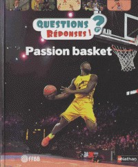 PASSION BASKET - QUESTIONS ? REPONSES ! / QUEST REPONS 7+ / NATHAN