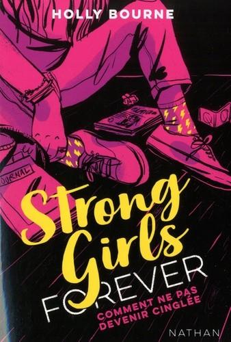 STRONG GIRLS FOREVER - TOME 1 COMMENT NE PAS DEVENIR CINGLEE /NATHAN