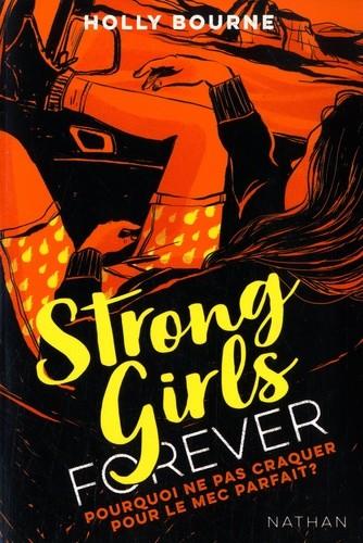 STRONG GIRLS FOREVER - T 2-POURQUOI NE PAS CRAQUER SUR LE MEC/NATHAN